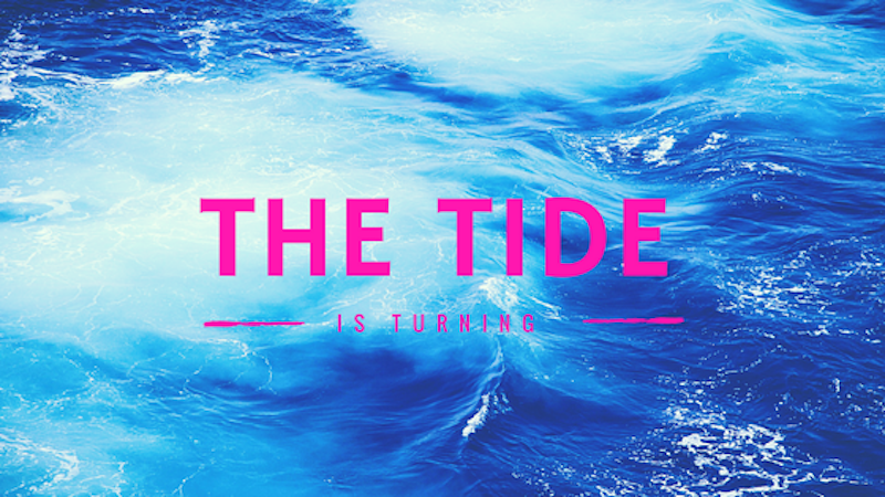 A Kiss from Heaven – The Tide is Turning