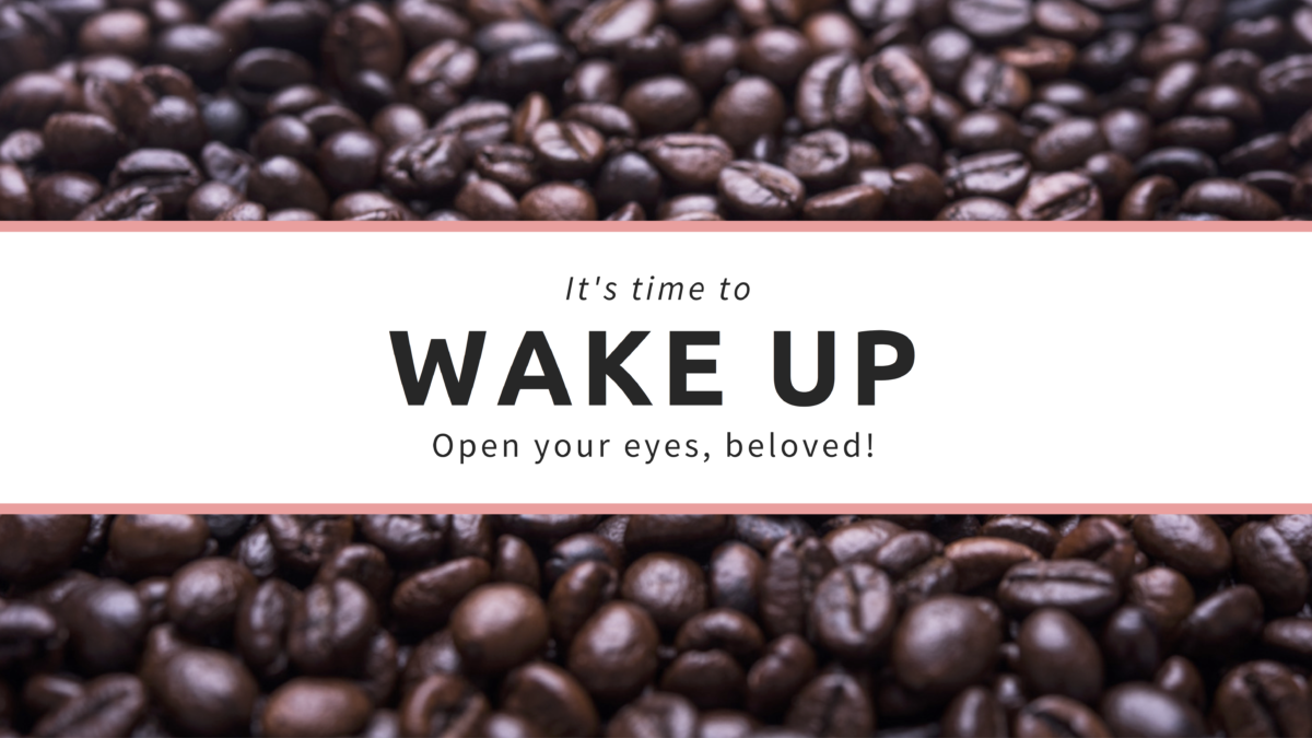 A Kiss from Heaven – Wake Up!