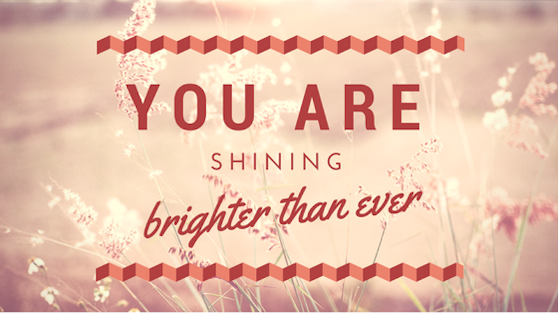 A Kiss from Heaven – You are Shining Brighter Than Ever