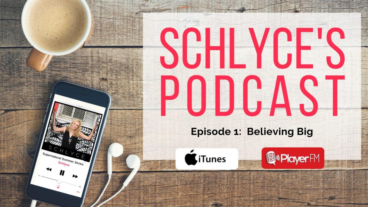 Episode 1: Believing Big