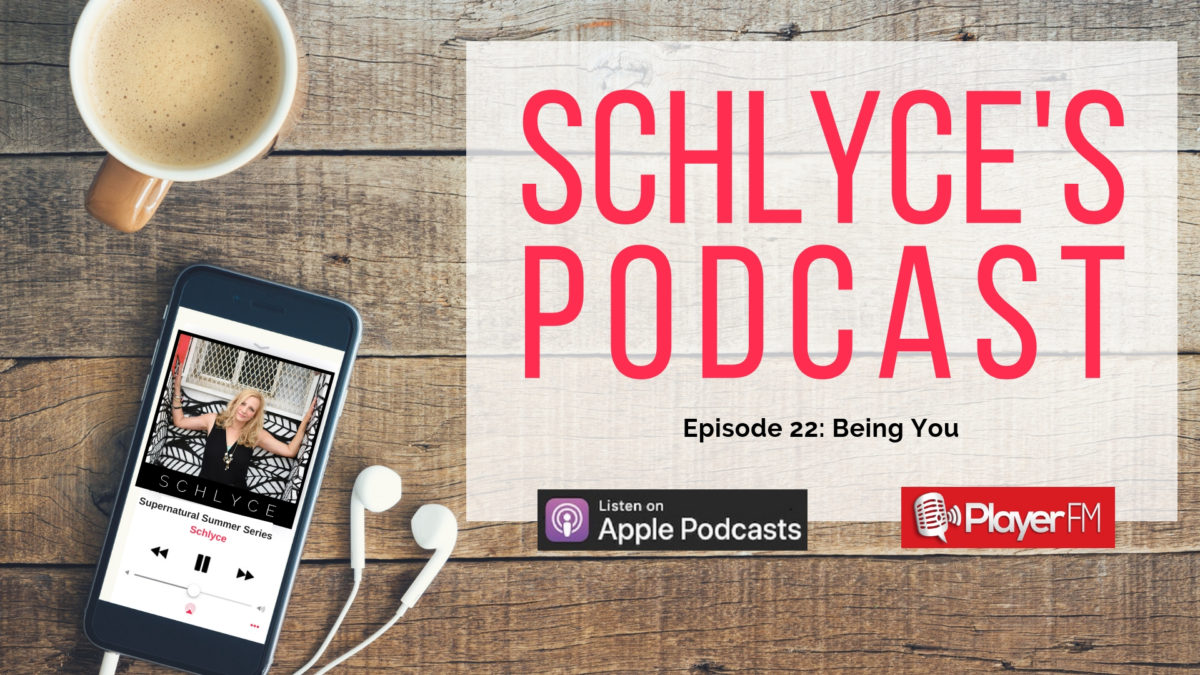 Episode 22: Being You