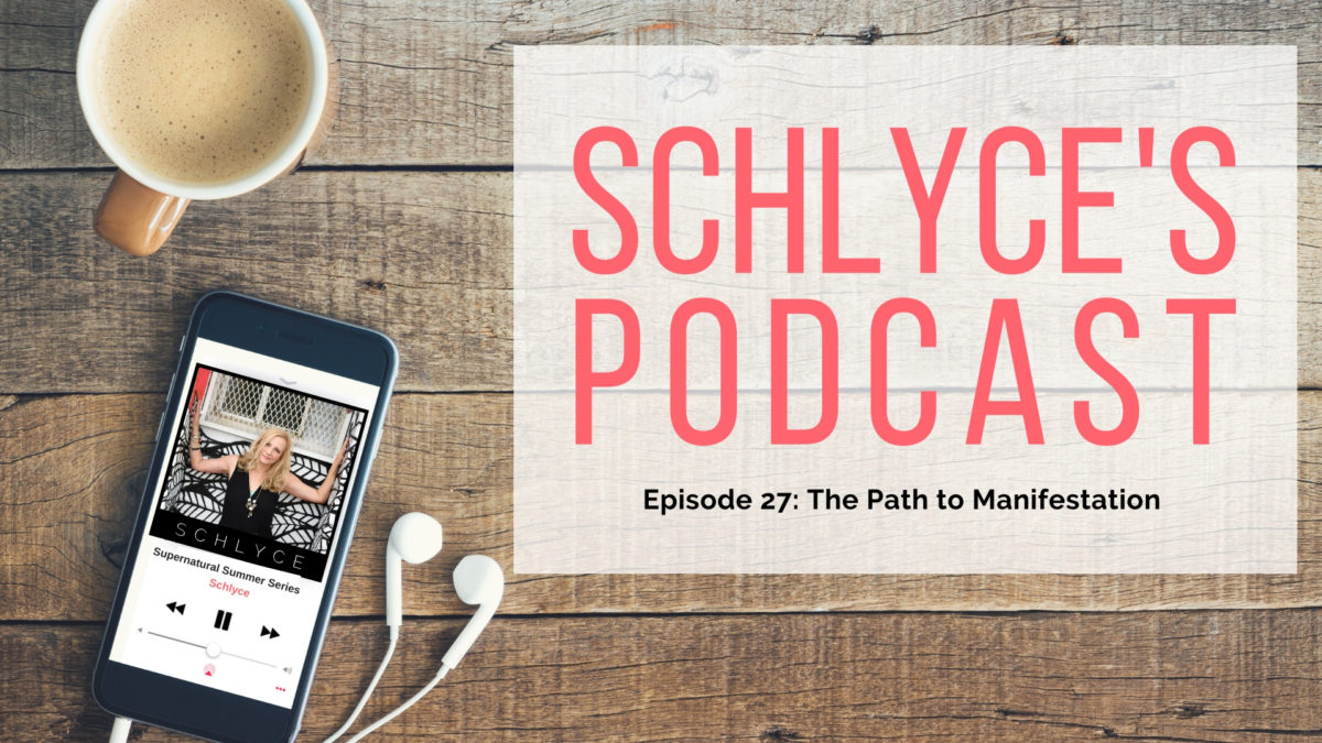 Episode 27: The Path to Manifestation